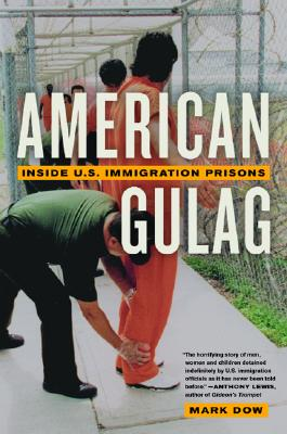 American Gulag By Dow, Mark