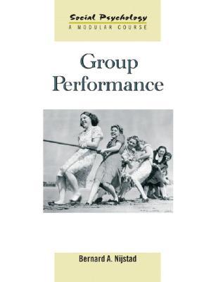 Group Performance By Nijstad, Bernard A.
